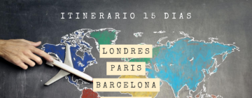 Itinerarios por Europa para recorrer en 15, 20, 25 y 30 días.